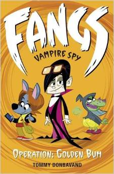 Fangs Vampire Spy – Operation: Golden Bum Book Cover