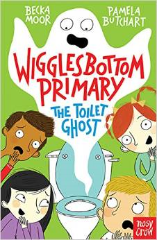Wigglesbottom Primary: The Toilet Ghost Book Cover