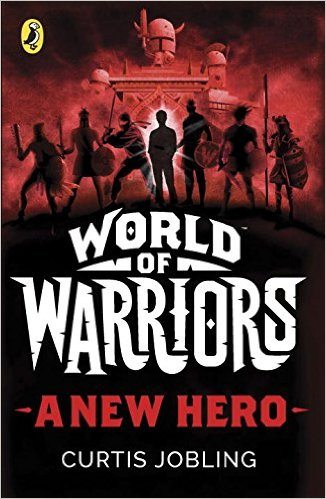 The World of Warriors: A new Hero Book Cover