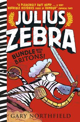 Julius Zebra – Bundle with the Britons! Book Cover