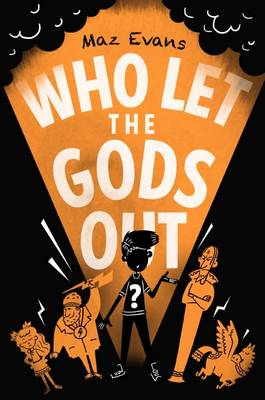 Who Let the Gods Out Book Cover
