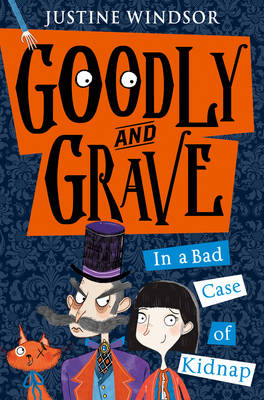 Goodly and Grave in a Bad Case of Kidnap Book Cover
