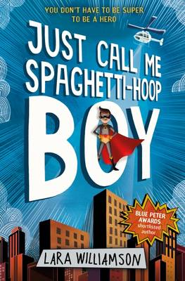 Just Call Me Spaghetti-Hoop Boy Book Cover