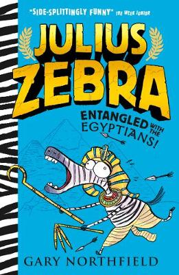Julius Zebra: Entangled with the Egyptians! Book Cover
