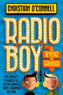 Radio Boy and the Revenge of Grandad Book Cover