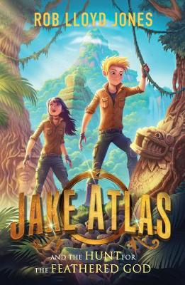 Jake Atlas and the Hunt for the Feathered God Book Cover