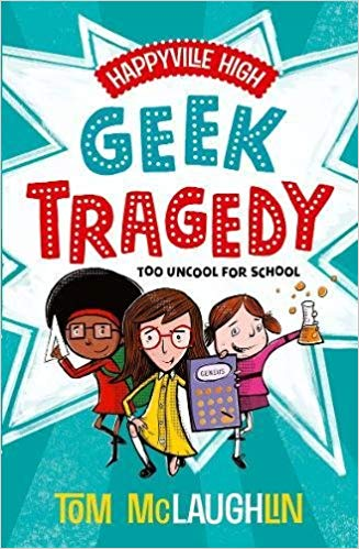 Happyville High – Geek Tragedy Book Cover